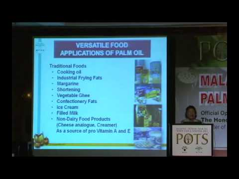 POTS Vietnam 2013: Palm Oil: A Versatile Ingredient for Food and non-Food Applications