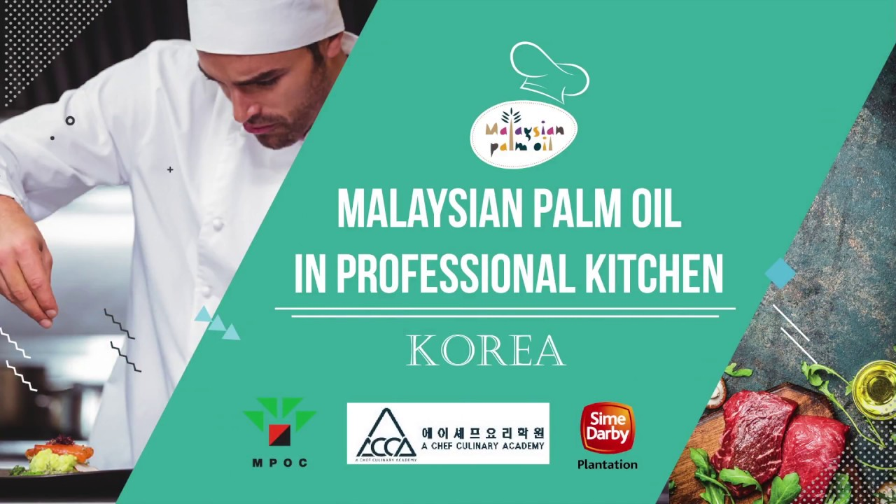 Malaysian Palm Oil in Professional Kitchen: Korea