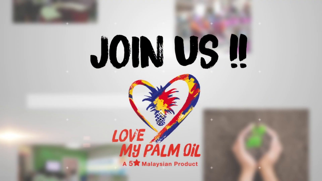 Love MY Palm Oil Campaign