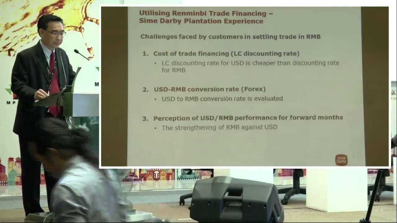 PILF 2015: Utilising Renminbi Trade Financing – Msian Palm Oil Exports to China